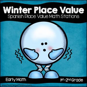 Spanish Winter Place Value Stations