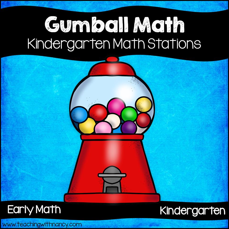 Gumball Kindergarten Math Stations | Teaching with Nancy