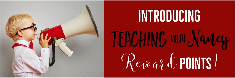 Teaching with Nancy Rewards